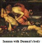 Inanna with Dumuzi corpse