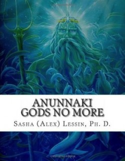 Anunnaki: Gods No More